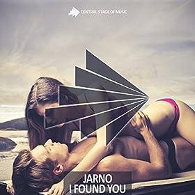 Jarno-I Found You