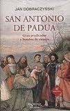 San Antonio de Padua. Gran predicador y hombre de ciencia (Arcaduz nº 60)