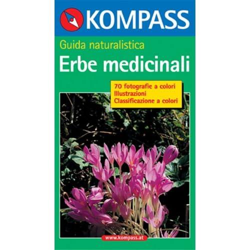 Guida Naturalistica N. 1205. Erbe Medicinali
