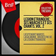 Légion étrangère: Ses marches et ses chants, vol. 2 (Mono Version)