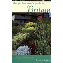 The Garden Lover's Guide to Britain (Garden Lover's Guides to)