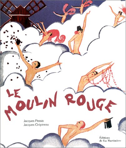 Le Moulin Rouge par Jacques Pessis
