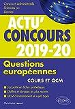 Lire le livre Questions européennes concours 2019-2020 gratuit