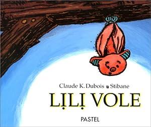 """Afficher """"Lili vole"""""""