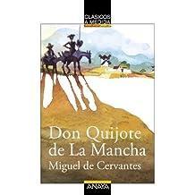 Don Quijote de La Mancha (Clásicos - Clásicos A Medida)