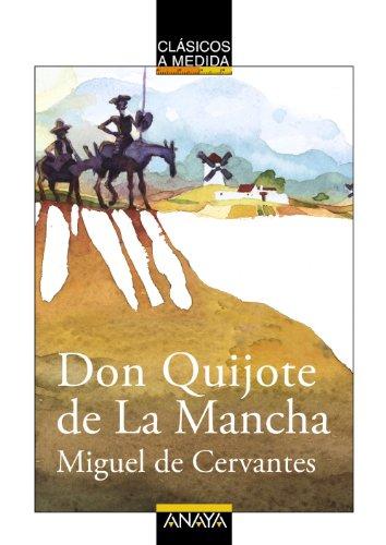 Don Quijote de La Mancha (Clásicos - Clásicos A Medida) por Miguel de Cervantes