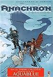Anachron, tome 3 - Le Passeur des Monts-Kordils