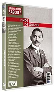 Quand le monde bascule : L'Inde de Gandhi