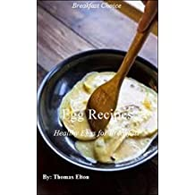 Egg Recipes - Healthy Eggs for Breakfast (English Edition)