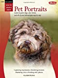Oil and Acrylic: Pet Portraits: Learn to paint dogs, cats, horses, and all of your beloved pets_step by step (How to Draw & Paint)
