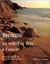 BRETAGNE . LE SOLEIL SE LEVE A L'OUEST