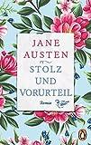 Stolz und Vorurteil: Roman - Jane Austen