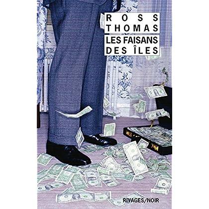 Les Faisans des îles (Rivages/Noir)