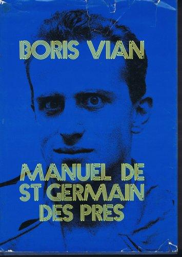 Le manuel de Saint-Germain-des-Prés par Boris Vian