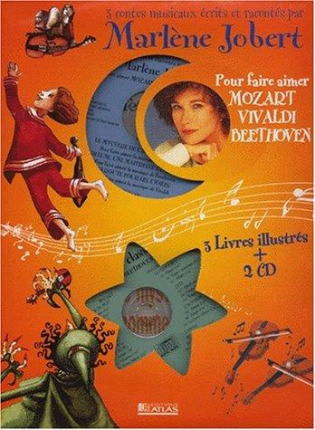 Trois contes musicaux pour aimer Mozart, Vivaldi, Beethoven, Coffret 3 livres et 2 CD audio par Marlène Jobert
