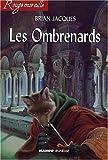 Rougemuraille - Les Ombrenards