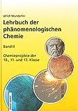 Die besten Chemie Lehrbücher - Lehrbuch der phänomenologischen Chemie, Band 2, Chemieprojekte der Bewertungen