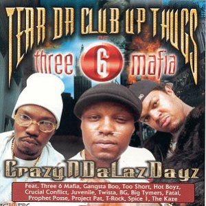 Crazyndalazdayz - Club Tear Up Da Thugs