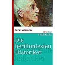 Die bedeutenden Historiker (marixwissen)