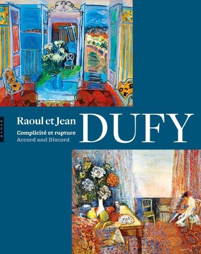 Raoul et Jean Dufy Complicité et rupture