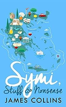 Symi, Stuff & Nonsense by [Collins, James]