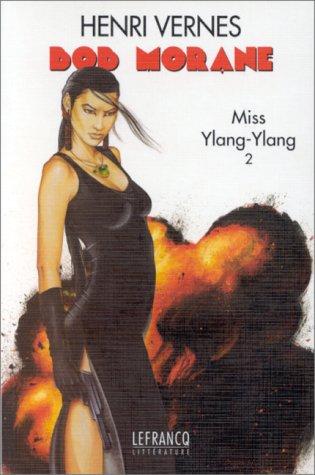 Miss Ylang-Ylang 2