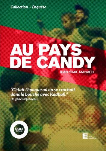 Au pays de Candy (OWNI Enquête) par Jean-Marc Manach