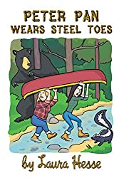 Peter Pan Wears Steel Toes (family adventure for all ages)