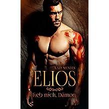 ELIOS: Lieb mich, Dämon (Dämonenblut 1)