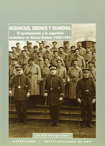 Alguaciles, Serenos Y Guardias (Investigaciones Hoy)
