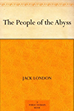 The People of the Abyss (English Edition)