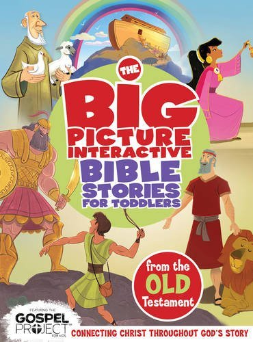 The Big Picture Interactive Bible Stories for Toddlers Old Testament: Connecting Christ Throughout God's Story (The Gospel Project) (2014-09-01)