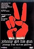 Johnny s'en va-t-en guerre = Johnny got his gun / Dalton Trumbo, réal., scénario, aut. adapté | TRUMBO, Dalton. Monteur. Antécédent bibliographique. Scénariste