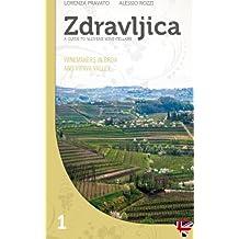Winemakers in Brda and in Vipava Valley: Volume 1