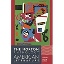 The Norton Anthology of American Literature. Shorter Edition