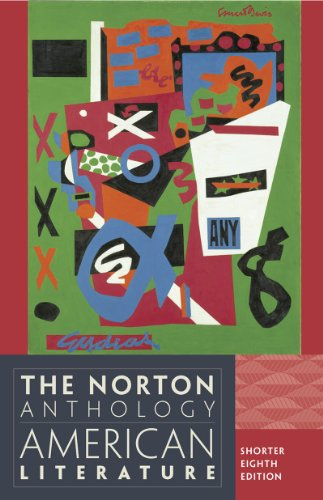 The Norton Anthology of American Literature. Shorter Edition: Shorter