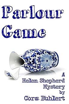 Parlour Game (Helen Shepherd Mysteries Book 11) (English Edition) di [Buhlert, Cora]