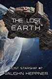 The Lost Earth (Lost Starship Series Book 7)