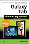 Galaxy Tab lets you work, play, read, and connect on the go, but mastering its TouchWiz interface and finding the best apps can be tricky—unless you have this Missing Manual. Gadget whiz Preston Gralla provides crystal-clear explanations and ...