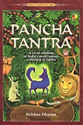 Panchatantra: A Vivid Retelling of India's Most Famous Collection of Fables: Five Wise Lessons (Great Classics of India)