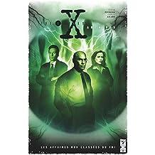 The X-Files Archives - Tome 02 : Les affaires non classées du FBI
