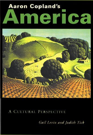 Aaron Copland's America: A Cultural Perspective by Gail Levin (2000-12-01)