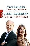 Mein Amerika - Dein Amerika - Tom Buhrow, Sabine Stamer