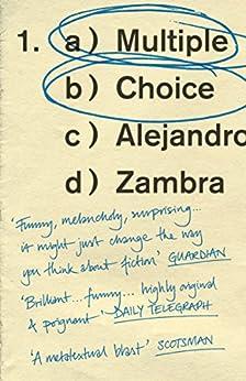 Multiple Choice by [Zambra, Alejandro]