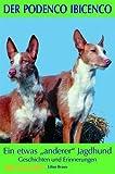 Der Podenco Ibicenco: Ein etwas anderer Jagdhund