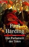 Das Parlament der Toten - Paul Harding
