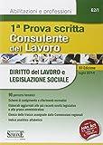 Scarica Libro Consulente del lavoro Prima prova scritta Diritto del lavoro e legislazione sociale (PDF,EPUB,MOBI) Online Italiano Gratis