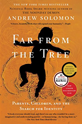 Far From the Tree: Parents, Children and the Search for Identity (English Edition