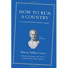 How to Run a Country – An Ancient Guide for Modern Leaders