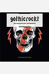 gothicrockt: Das siebzehnte dark side Notizbuch Taschenbuch